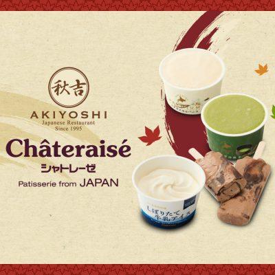 AKIYOSHI x Chateraise ไอศกรีมจากประเทศญี่ปุ่น วัตถุดิบคุณภาพระดับพรีเมียม